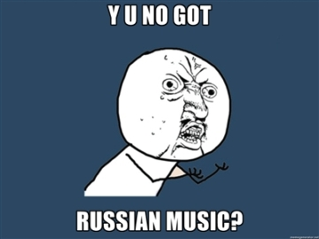 y u no got russian music, meme